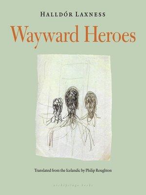 cover image of Wayward Heroes