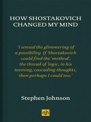cover image of How Shostakovich Changed My Mind