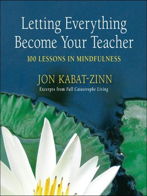cover image of Letting Everything Become Your Teacher