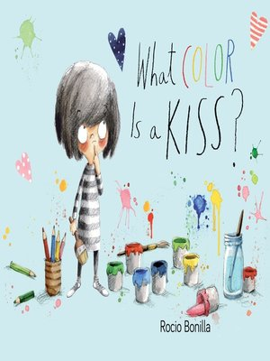 cover image of What Color Is a Kiss?