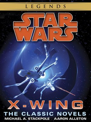 cover image of Star Wars: X-Wing Book, Books 1-9