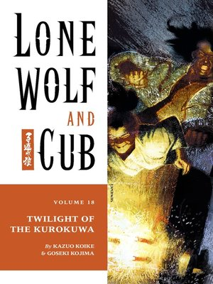 cover image of Lone Wolf and Cub, Volume 18