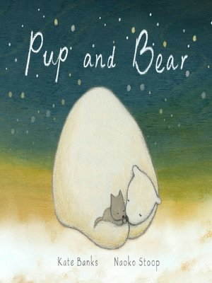 cover image of Pup and Bear