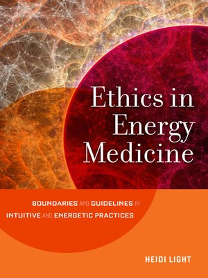 cover image of Ethics in Energy Medicine