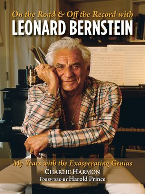 cover image of On the Road and Off the Record with Leonard Bernstein