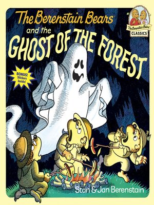 cover image of The Berenstain Bears and the Ghost of the Forest