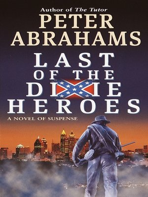 cover image of Last of the Dixie Heroes