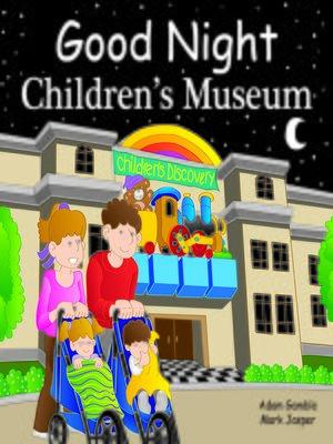 cover image of Good Night Children's Museum