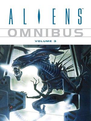 cover image of Aliens (1996), Omnibus Volume 3