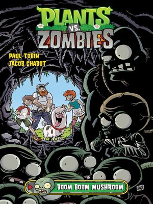 cover image of Plants vs. Zombies (2013), Volume 6