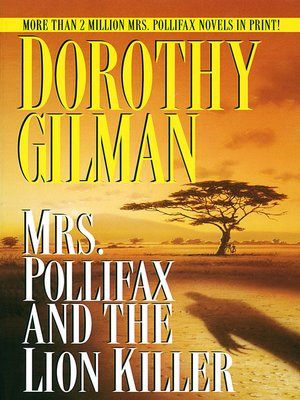 cover image of Mrs. Pollifax and the Lion Killer