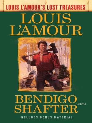 cover image of Bendigo Shafter (Louis L'Amour's Lost Treasures)