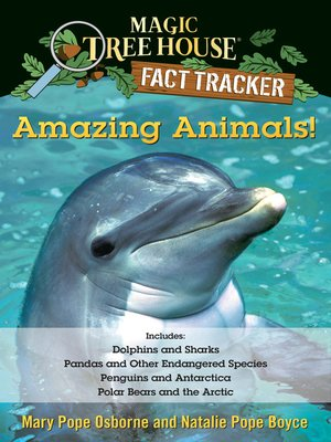 cover image of Amazing Animals! Magic Tree House Fact Tracker Collection