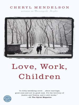 cover image of Love, Work, Children