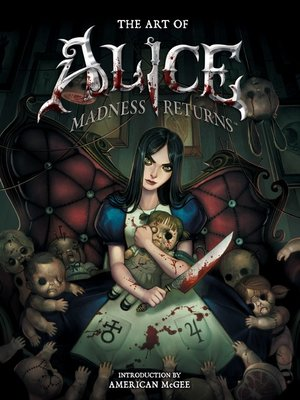 cover image of The Art of Alice: Madness Returns