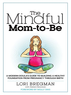 cover image of The Mindful Mom-to-Be