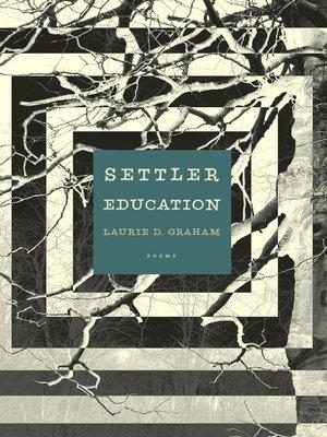 cover image of Settler Education