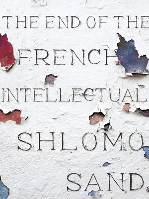 cover image of The End of the French Intellectual