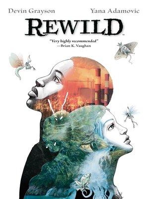 cover image of Rewild