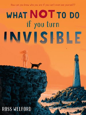 cover image of What Not to Do If You Turn Invisible