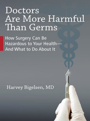 cover image of Doctors Are More Harmful Than Germs