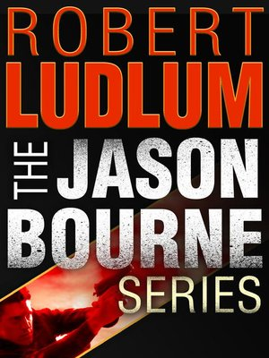 cover image of The Jason Bourne Series 3-Book Bundle