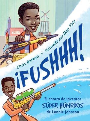 cover image of ¡FUSHHH!