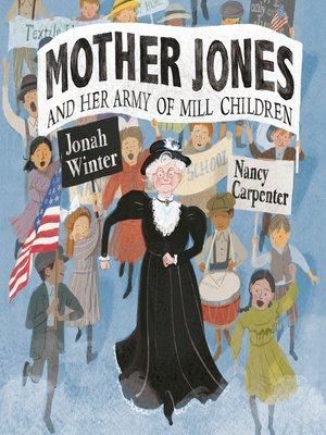 cover image of Mother Jones and Her Army of Mill Children