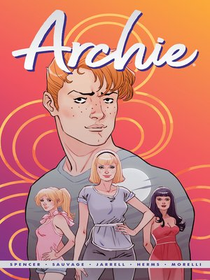 cover image of Archie by Nick Spencer Volume 1