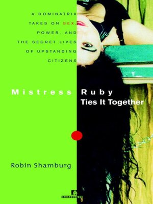 cover image of Mistress Ruby Ties It Together
