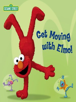 cover image of Get Moving with Elmo!