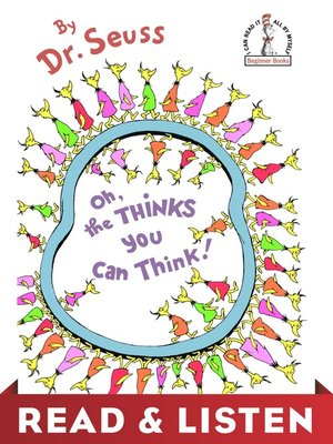 cover image of Oh, the Thinks You Can Think!