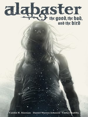 cover image of Alabaster: The Good, the Bad, and the Bird