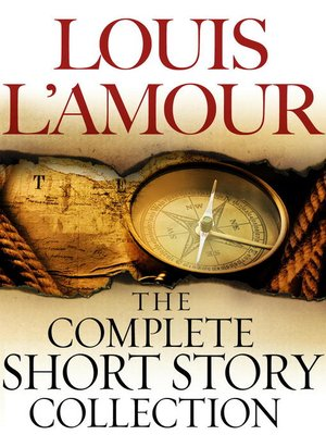 cover image of The Complete Collected Short Stories of Louis L'Amour, Volumes 1-7