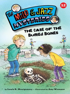 cover image of The Case of the Buried Bones (Book 12)