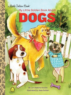 cover image of My Little Golden Book About Dogs