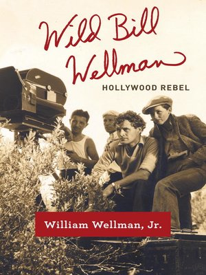 cover image of Wild Bill Wellman