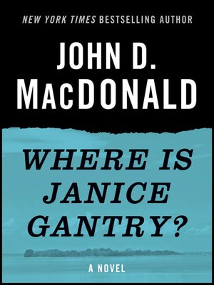 cover image of Where Is Janice Gantry?