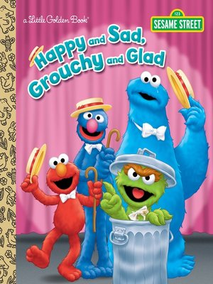 cover image of Happy and Sad, Grouchy and Glad