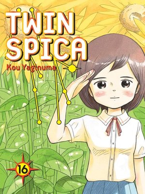 cover image of Twin Spica, Volume 16
