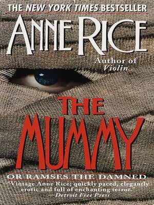 cover image of The Mummy, or Ramses the Damned