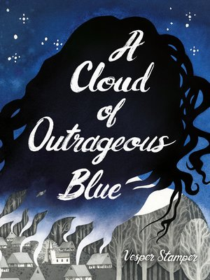 cover image of A Cloud of Outrageous Blue