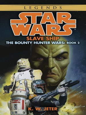 Star wars the bounty hunter warsseries overdrive rakuten slave ship fandeluxe PDF