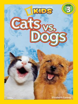 cover image of National Geographic Readers: Cats vs. Dogs