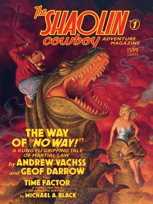 cover image of The Shaolin Cowboy Adventure Magazine: The Way of No Way!