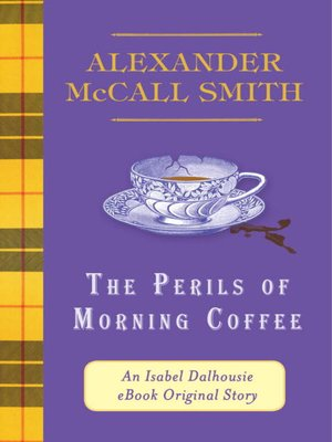cover image of The Perils of Morning Coffee
