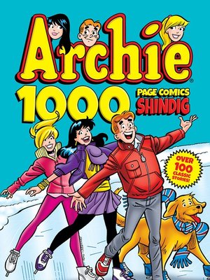 cover image of Archie 1000 Page Comics Shindig