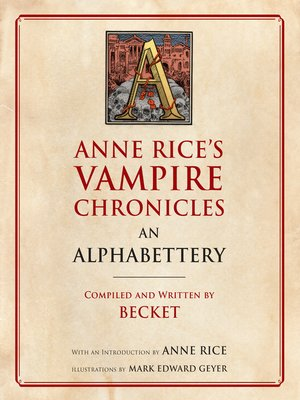 cover image of Anne Rice's Vampire Chronicles an Alphabettery