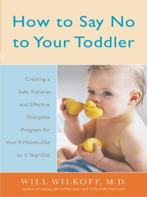 cover image of How to Say No to Your Toddler