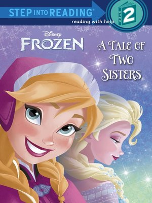 cover image of A Tale of Two Sisters (Disney Frozen)